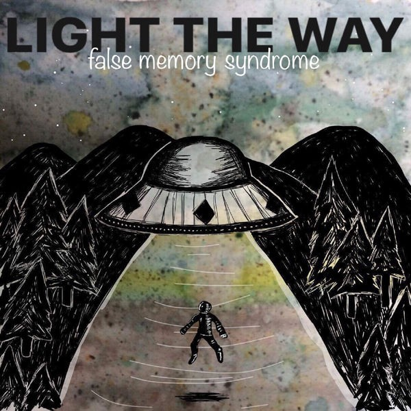 Light The Way - Lost the Handle