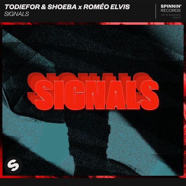 Todiefor and Shoeba x Roméo Elvis - Signals