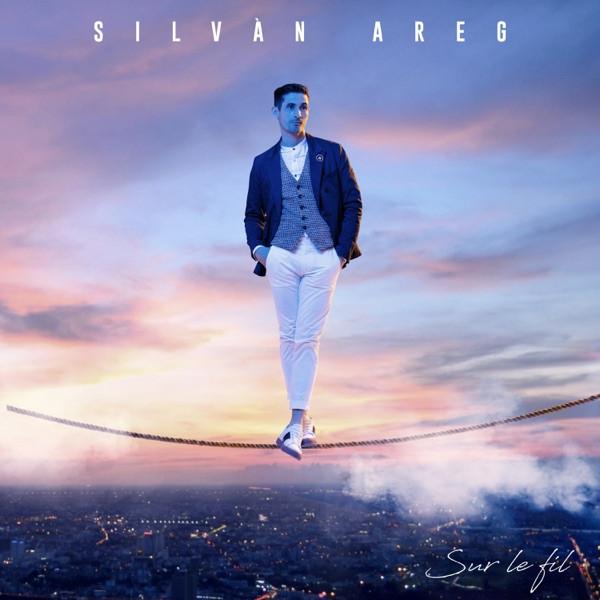 SILVAN AREG - On Va RFR Le Monde