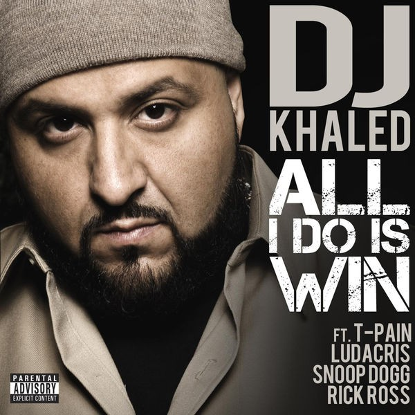 All I Do Is Win - Feat. T-Pain, Ludacris, Snoop Dogg & Rick Ross