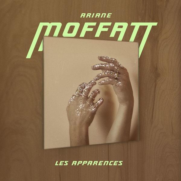 ARIANE MOFFATT - Les Apparences