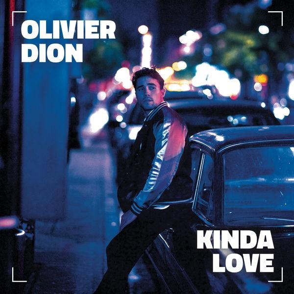 OLIVIER DION - Kinda Love
