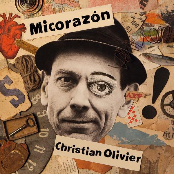 CHRISTIAN OLIVIER - Micorazón
