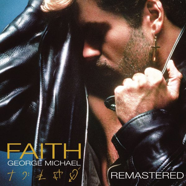 Faith - Remastered