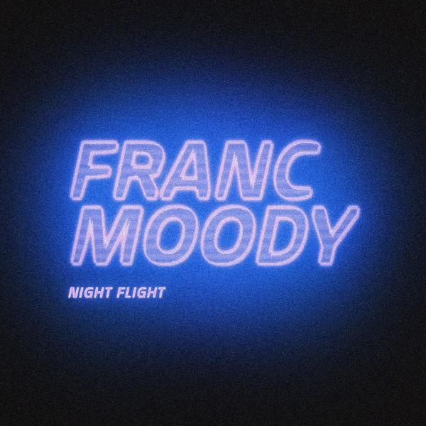 Night Flight - Franc Moody