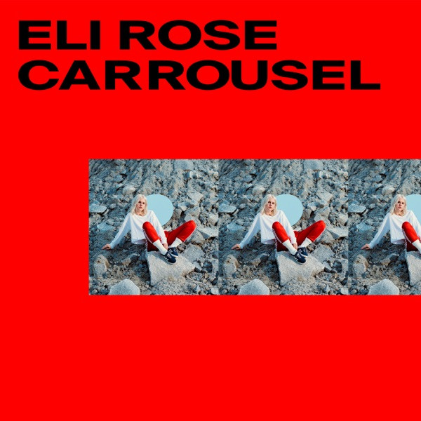 Eli Rose - Carrousel