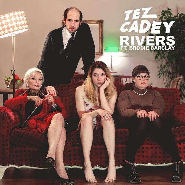 TEZ CADEY - RIVERS