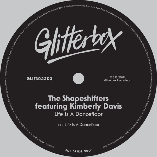 The Shapeshifters feat. Kimberly Davis - Life Is A Dance floor