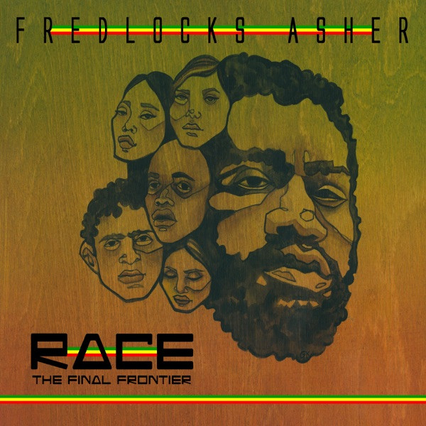 Fredlocks Asher - Race The Final Frontier