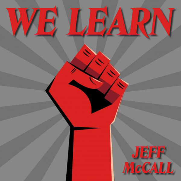 Jeff McCall - We Learn
