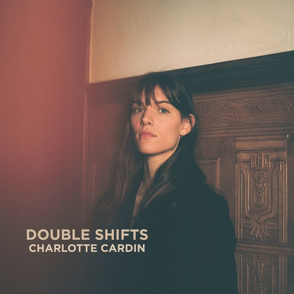 CHARLOTTE CARDIN - Double Shifts