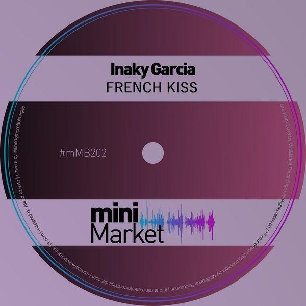 Inaky Garcia - French Kiss