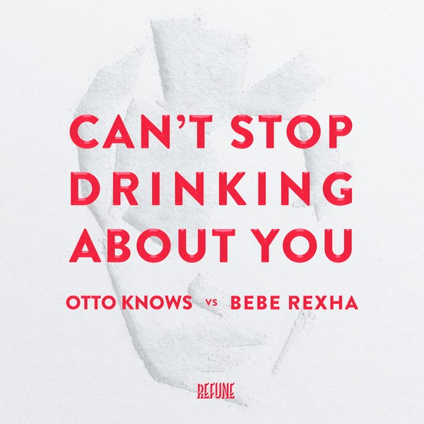Can't Stop Drinking About You - Radio Edit
