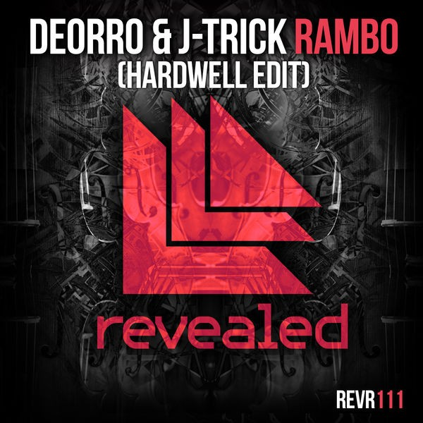 Rambo - Hardwell Edit