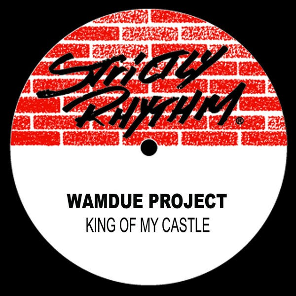 King Of My Castle - Roy Malone Kings Mix