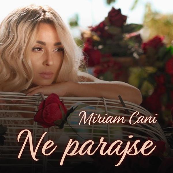 Miriam Cani - Ne parajse