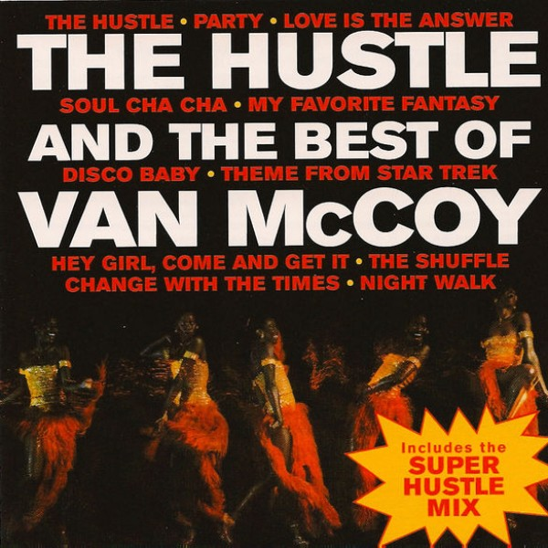 The Hustle (Super Hustle Mix)