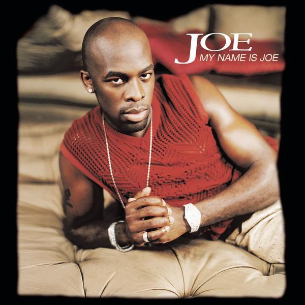 Joe - I Wanna Know