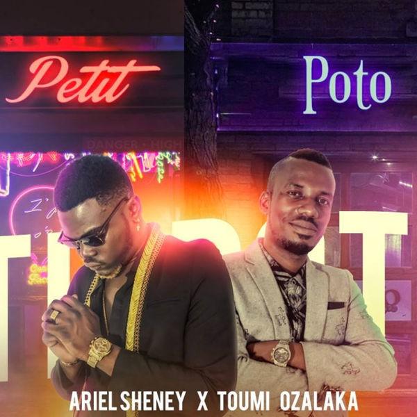ARIEL SHENEY FEAT TOUMI OZALAKA - Petit Poto
