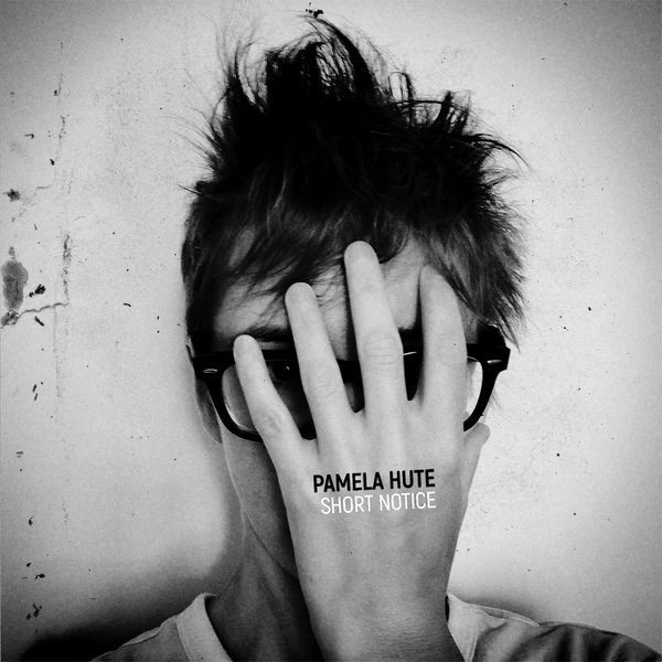 PAMELA HUTE - I'm Not