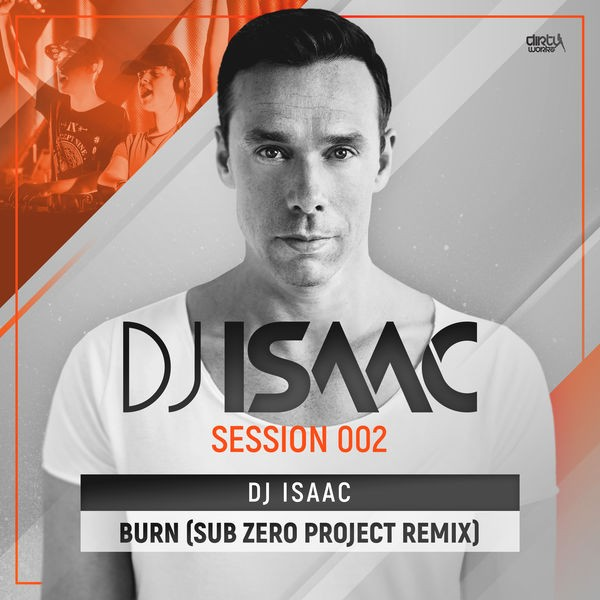 Dj Isaac - Burn (Sub Zero Project Remix)