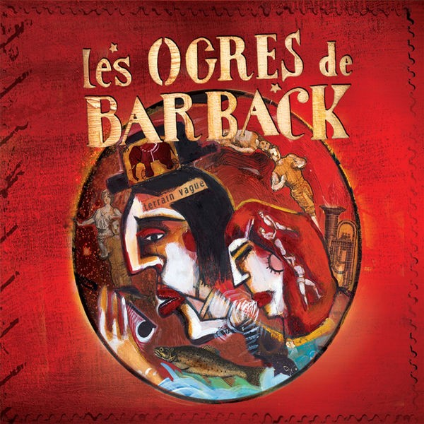 LES OGRES DE BARBACK - La Rochelle