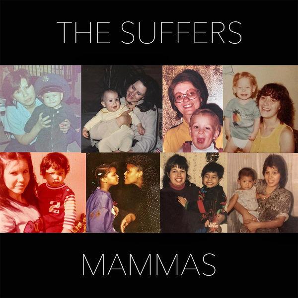 The Suffers - Mammas