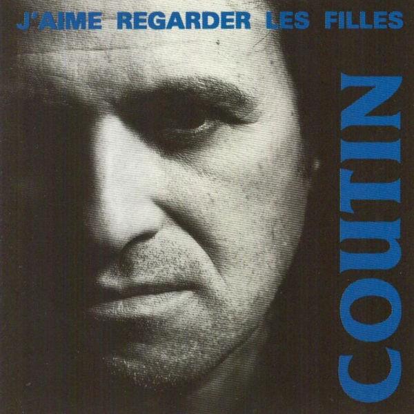 Patrick Coutin - Jaime Regarder Les Filles 1981