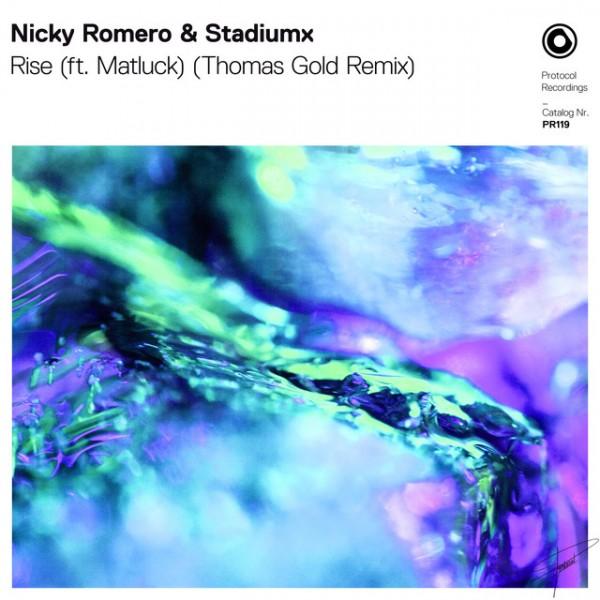 Nicky Romero - Rise (ft. Matluck) (Thomas Gold Remix)