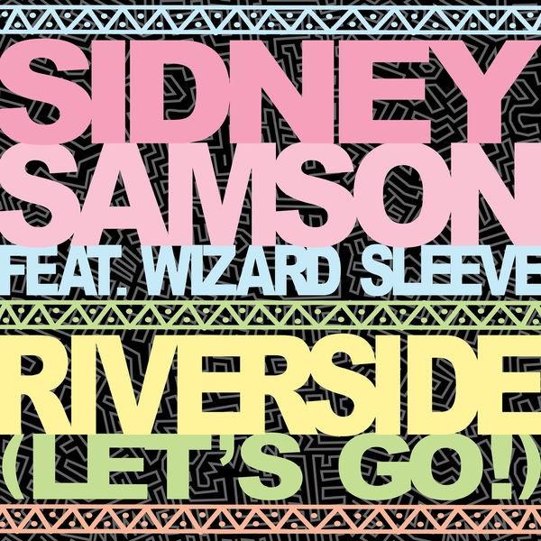 Riverside (Let's Go!) [Breakage Remix] {feat. Wizard Sleeve}