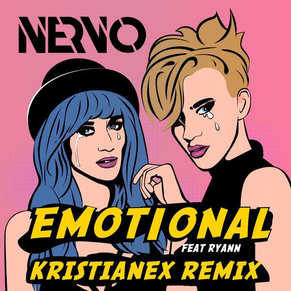 NERVO - Emotional (Kristianex Remix)