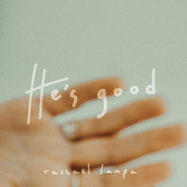 Rachael Lampa - He's Good