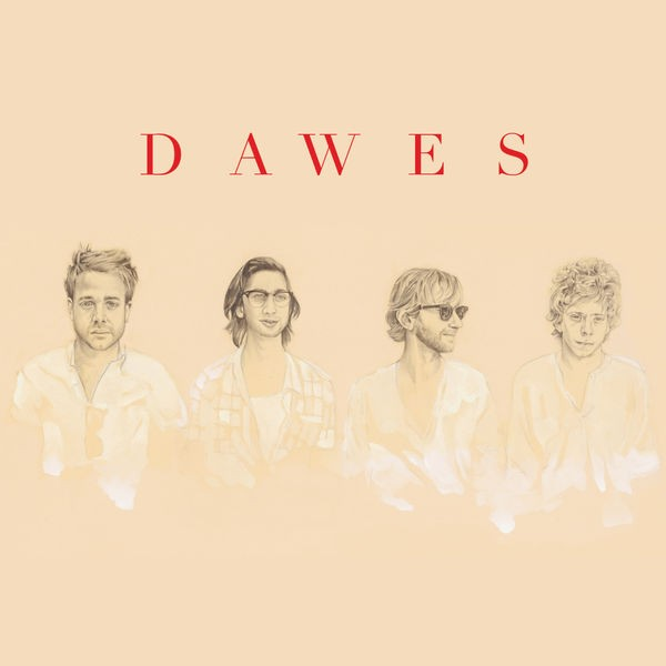 DAWES - WHEN MY TIME COMES OFFICIAL VIDEO
