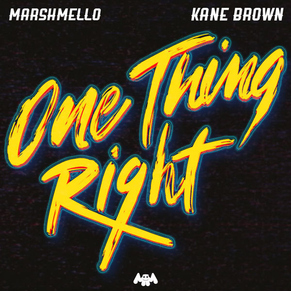 Marshmello - One Thing Right (feat. Kane Brown)