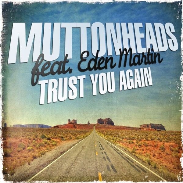 Trust You Again - Radio Edit