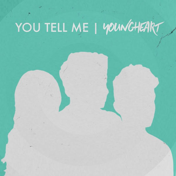 Youngheart - You Tell Me