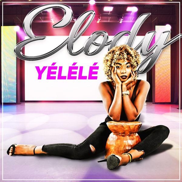 Elody - Yélélé