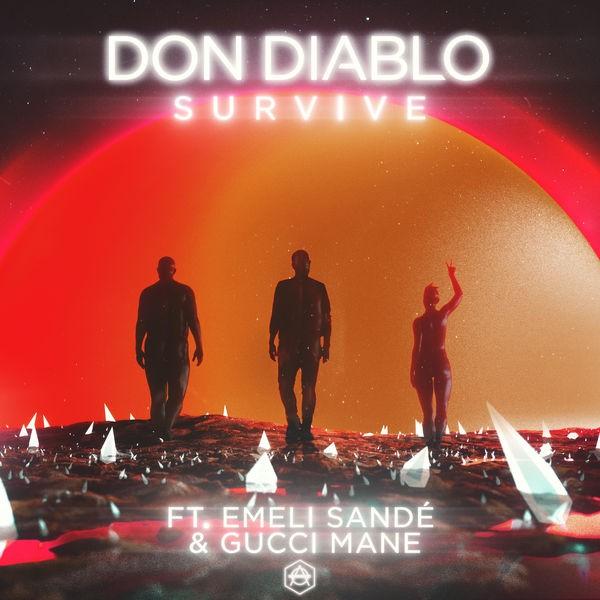 Survive (feat. Emeli Sandé, Gucci Mane)