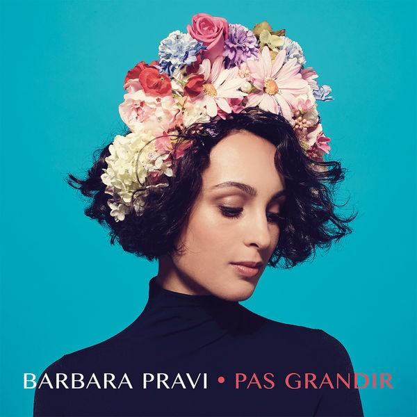 Barbara Pravi - Pas Grandir