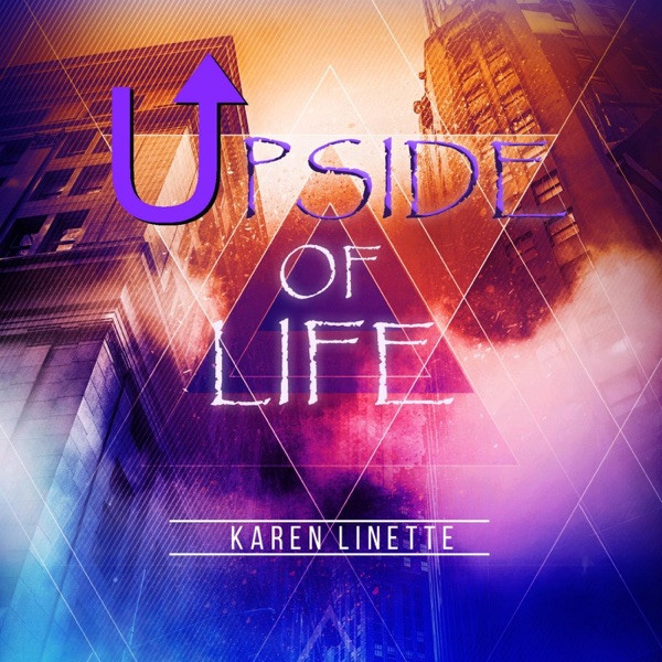 Karen Linette ft. Najee - Upside Of Life