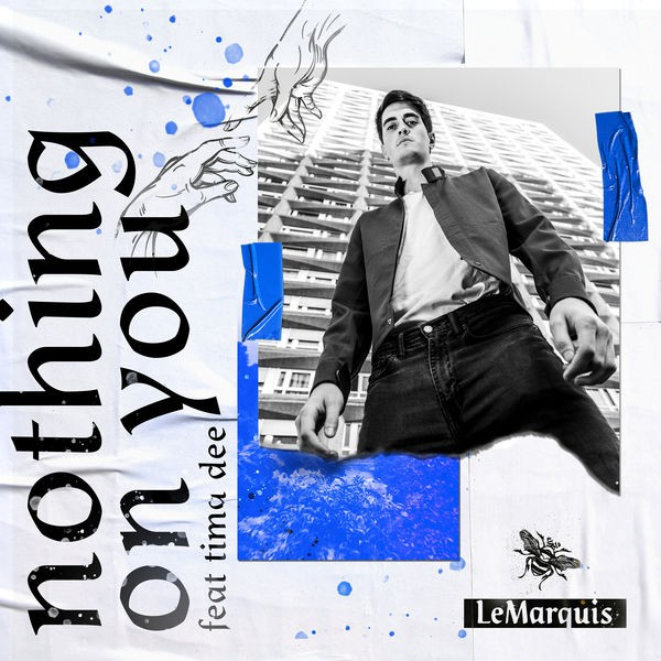 LeMarquis - Nothing On You