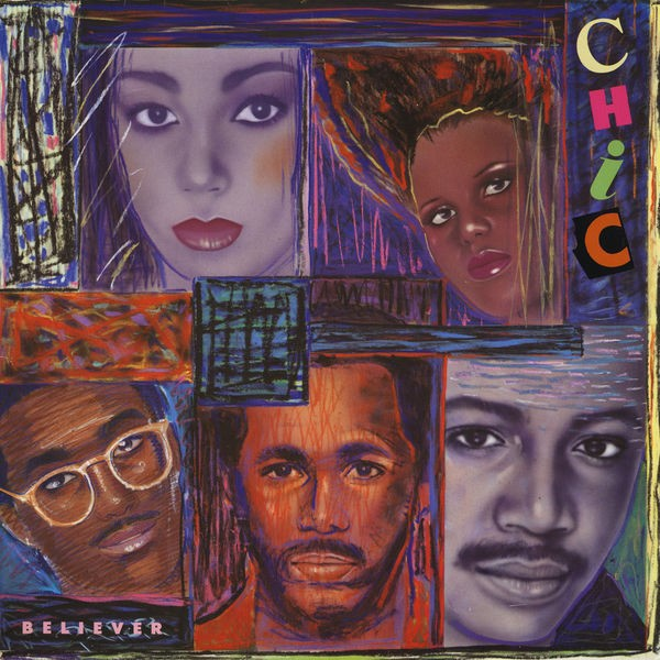 Chic - Believer