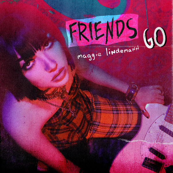 MAGGIE LINDEMANN - Friends Go