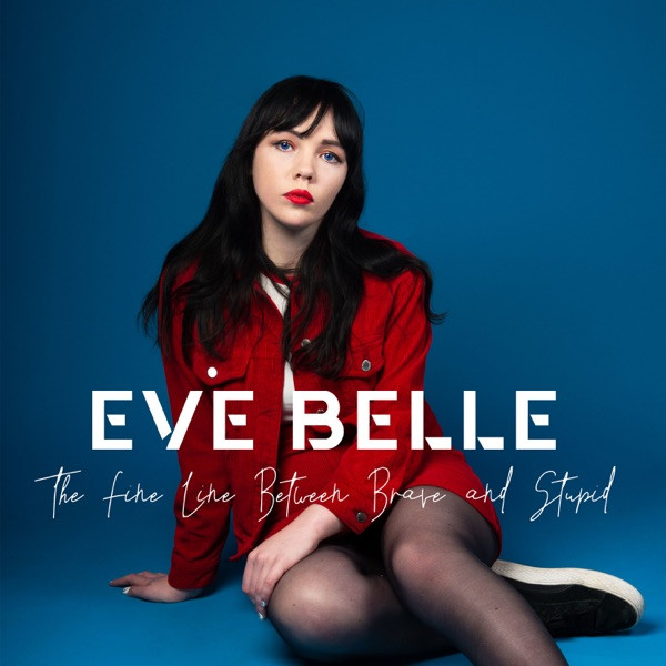Eve Belle - Out of Town