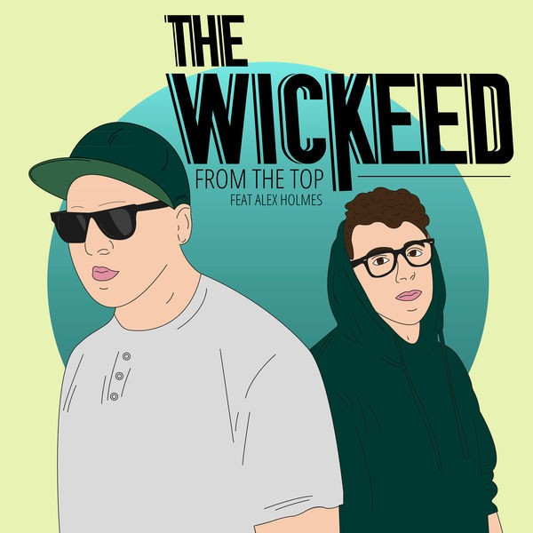 The wickeed - From the top