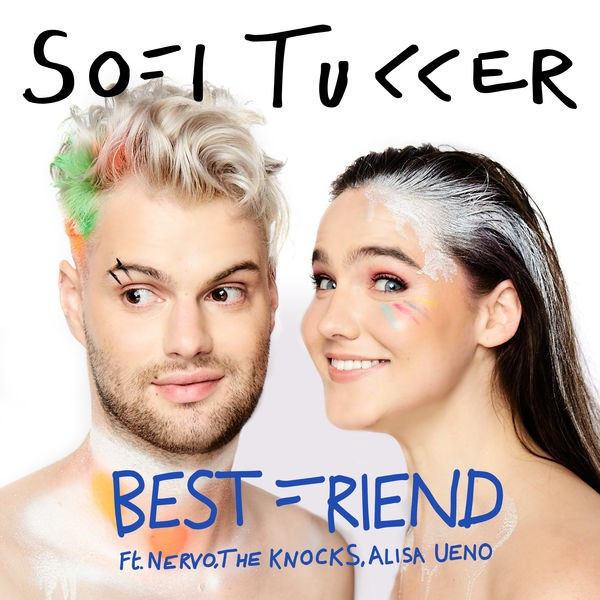 Sofi Tukker feat. Nervo, The Knocks and Alisa Ueno - Best friend