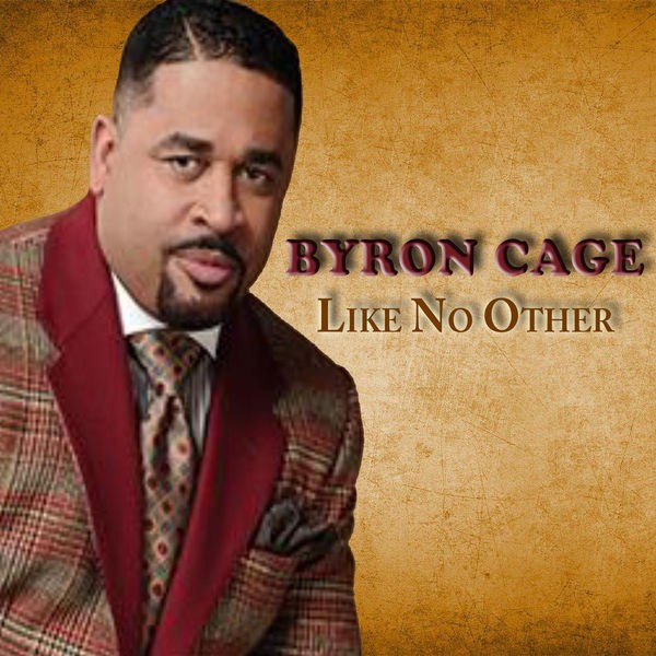 Byron Cage - Like No Other