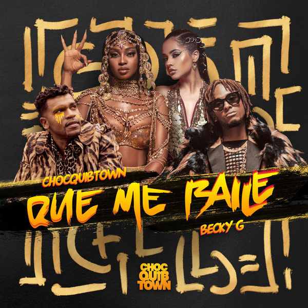 ChocQuibTown Ft. Becky G - Que Me Baile