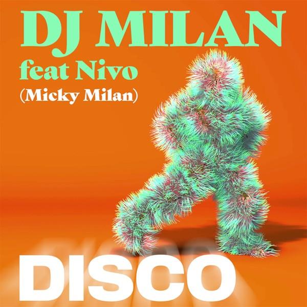 Dj Milan feat Nivo - Disco
