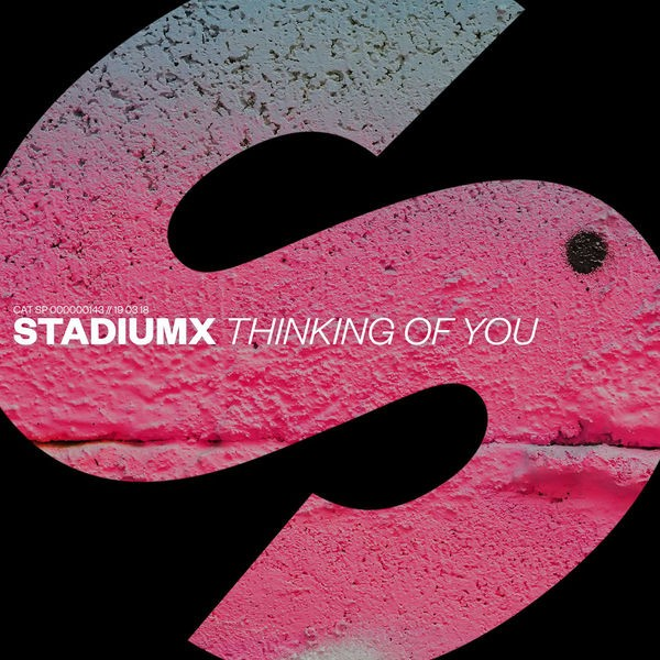 STADIUMX - THINKING OF YOU